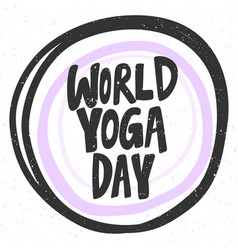 World yoga day sticker for social media content vector