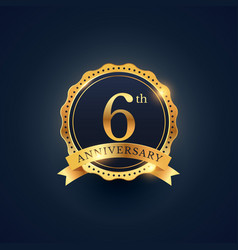 6th anniversary celebration badge label in golden vector