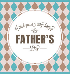 happy father day typographical vector image