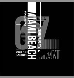 Miami beach typo vintage fashion vector