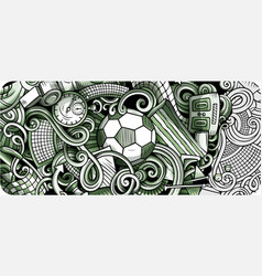 soccer hand drawn doodle banner cartoon detailed vector image