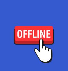 hand mouse cursor clicks the offline button vector image