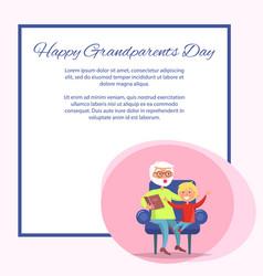 Happy grandparents day grandpa reading to grandson vector