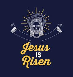 Jesus is risen design vector