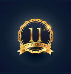 11th anniversary celebration badge label in vector image