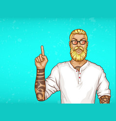 pop art tattooed bearded man points vector image