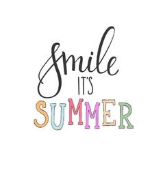 Smile its summer typography vector