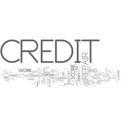 what to expect from a credit repair company text vector image