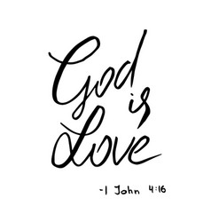god is love quote lettering vector image vector image