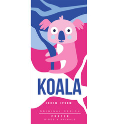 koala birds and animals poster original design vector image