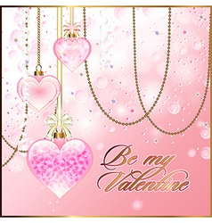 Valentine greetings with glassy hearts and golden vector image vector image