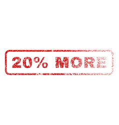 20 percent more rubber stamp vector image