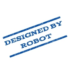 Designed by robot watermark stamp vector