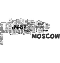 what to expect from moscow apartment rentals text vector image