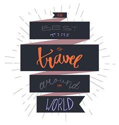 Travel inspirational lettering vector image