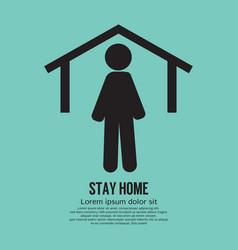 Stay home icon black symbol vector