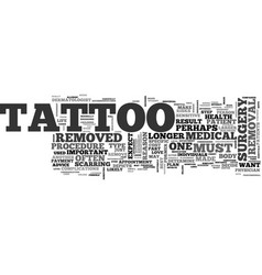 what to expect from tattoo removal text word vector image