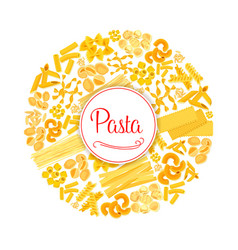 pasta or macaroni round italian poster vector image vector image