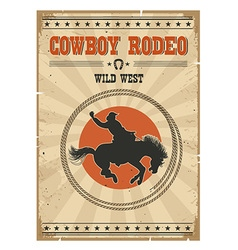 Cowboy horse rodeo posterWestern vintage with text vector image