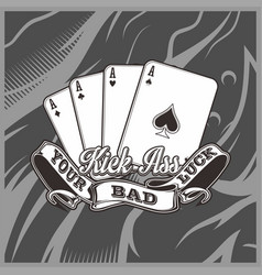 Four aces playing cards with text kick ass your vector