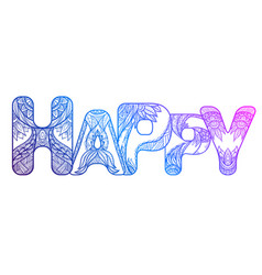 outline inscription happy with a boho patter vector image