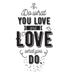 Inspirational romantic quote typography vector