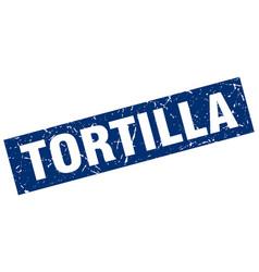 square grunge blue tortilla stamp vector image