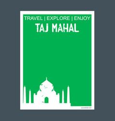 taj mahal agara india monument landmark brochure vector image