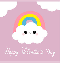 happy valentines day cloud rainbow cute cartoon vector image