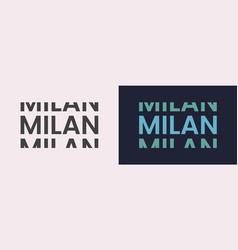 Milan word text in modern minimal style vector