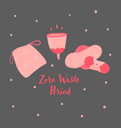 Zero waste menstrual cup and hygiene cycle pads vector