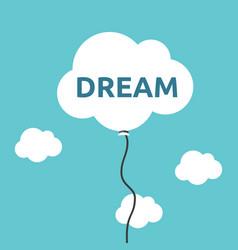 cloud balloon dream concept vector image