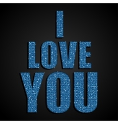 I Love You Valentine Day Blue Sequins vector