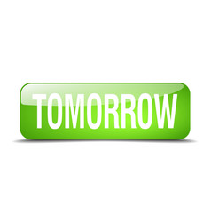 Tomorrow green square 3d realistic isolated web vector