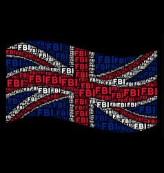 Waving united kingdom flag collage of fbi text vector