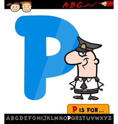 letter p with policeman cartoon vector image