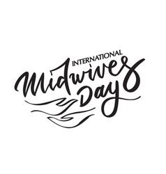Midwives day brush calligraphy typography vector