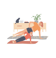 mother and daughter exercise at home and make vector image
