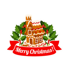 Gingerbread cookie house badge of christmas design vector