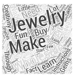 how to make your own jewelry wholesale Word Cloud vector image vector image