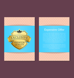 expensive offer exclusive premium quality since vector image