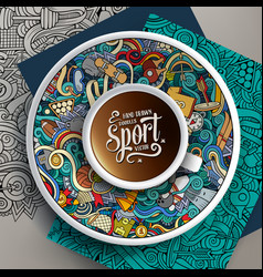 Up of coffee and sport doodles on a saucer vector
