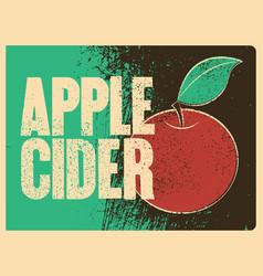 Apple cider typographical vintage grunge poster vector