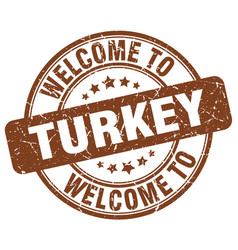 welcome to turkey brown round vintage stamp vector image