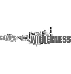 what to know about wilderness camps text word vector image vector image