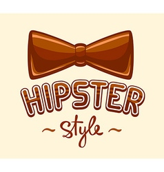 Brown bow tie and lettering hipster style vector