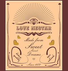 Vintage vertical banner with love nectar label vector