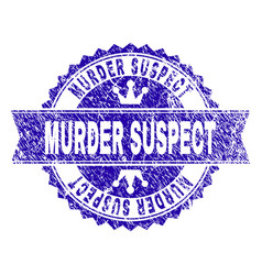 Scratched textured murder suspect stamp seal with vector