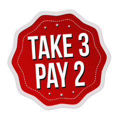 Take 3 pay 2 label or sticker vector