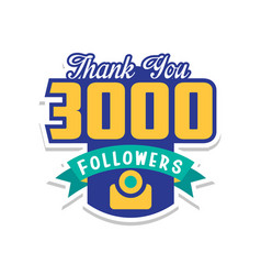 Thank you 3000 followers numbers template vector